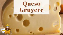 Queso Gruyere